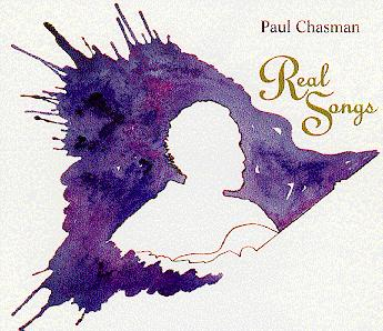 Real Songs by Paul Chasman